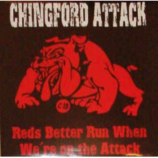 """Chingford Attack  – Reds Better Run When We're On The Attack  - LP  Black Vinyl """"German Version"""""""